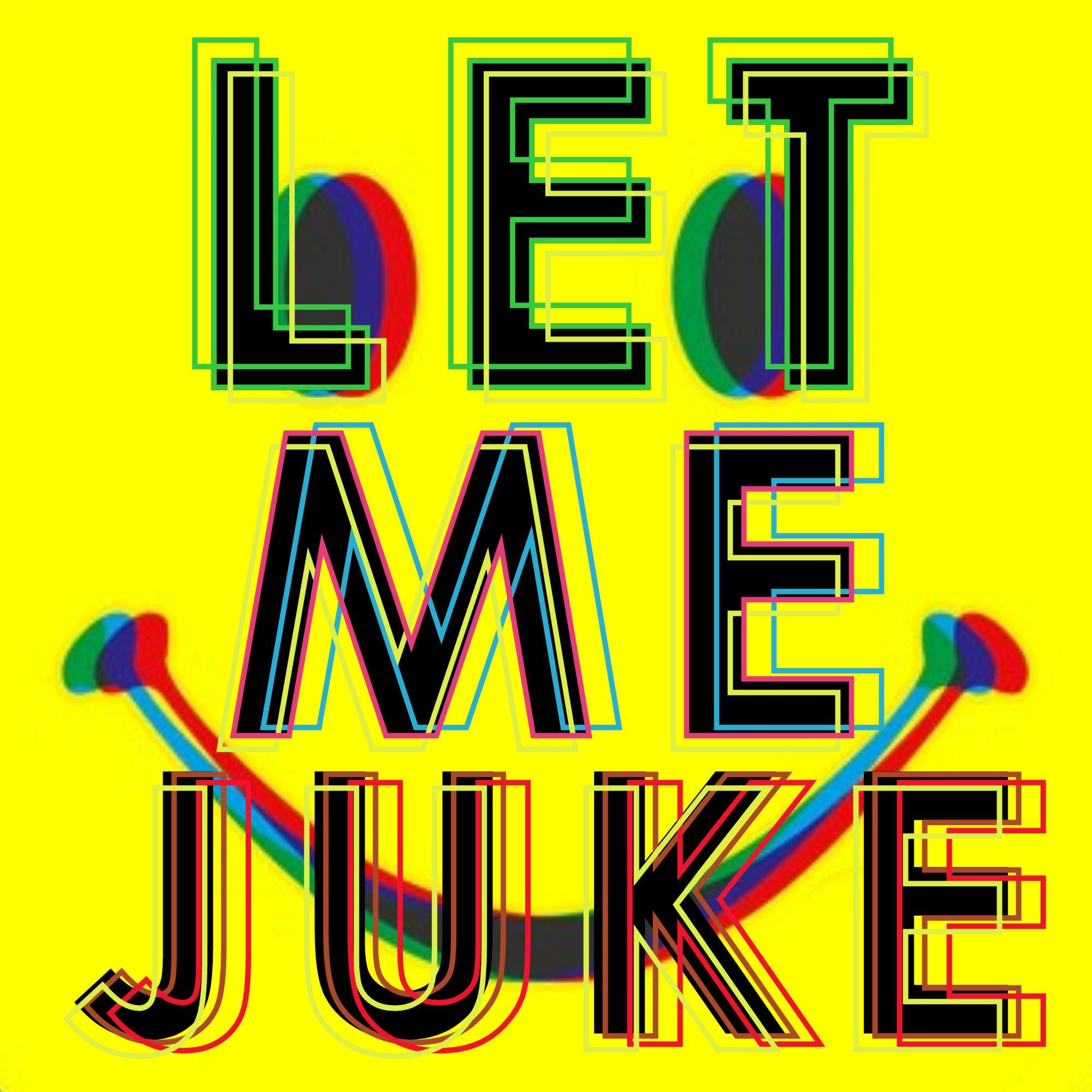 x Let Me Juke (IDA Radio)