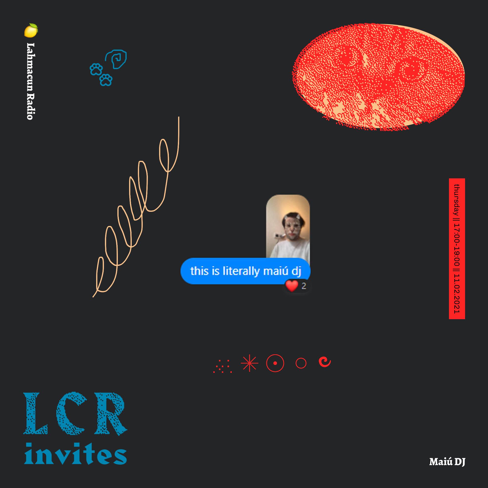 LCR Invites Maiú DJ