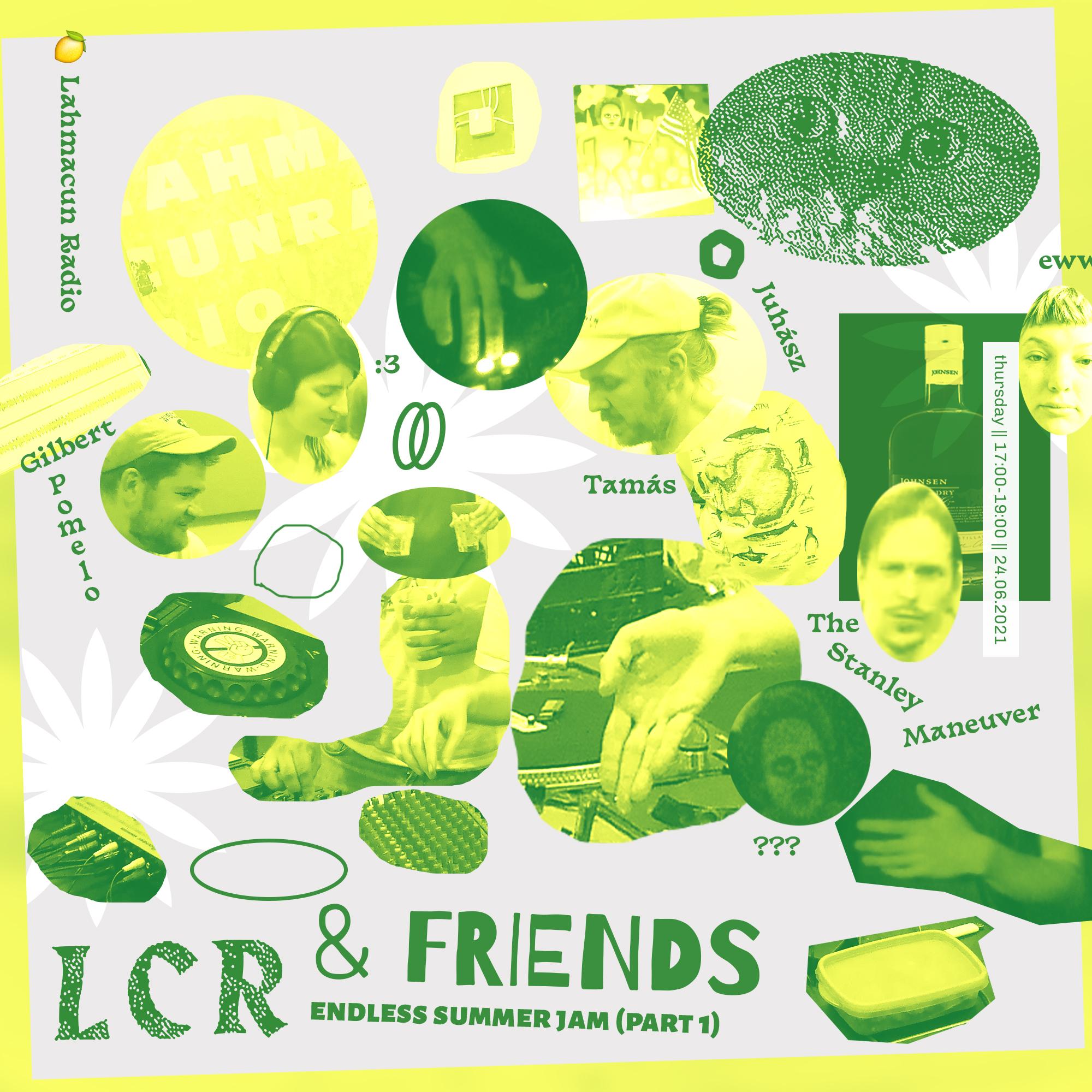 LCR & FRIENDS ~ Endless Summer Jam (Part 1)