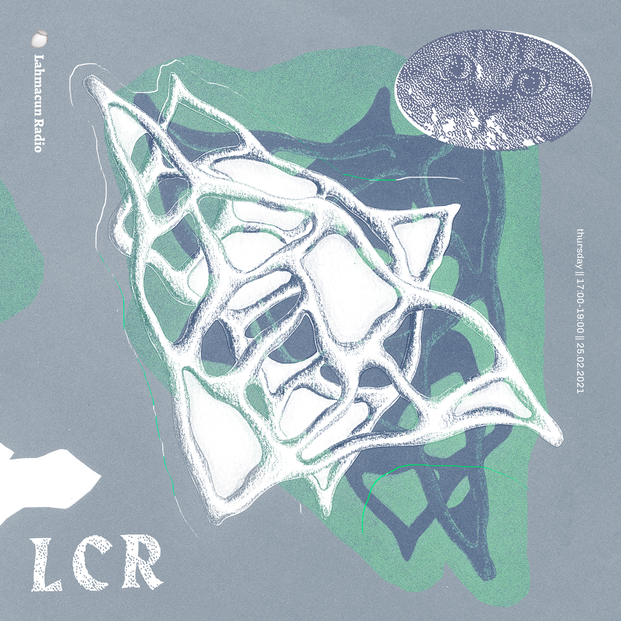 LCR @ Lahmacun Radio /// Inhale, Excel /// [25.02.21.]