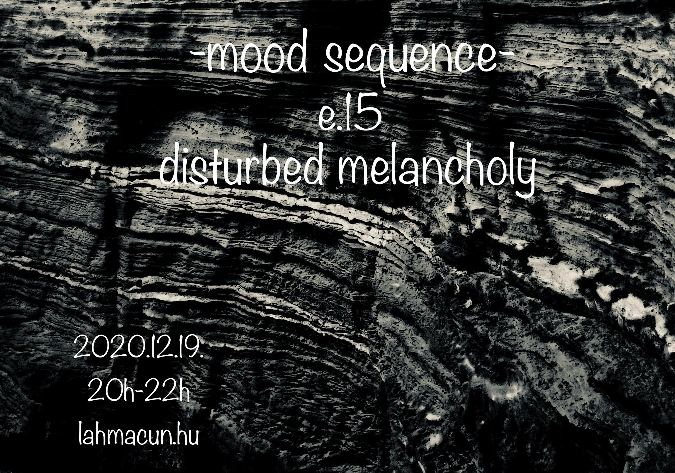 Ep. 14 – Disturbed Melancholy