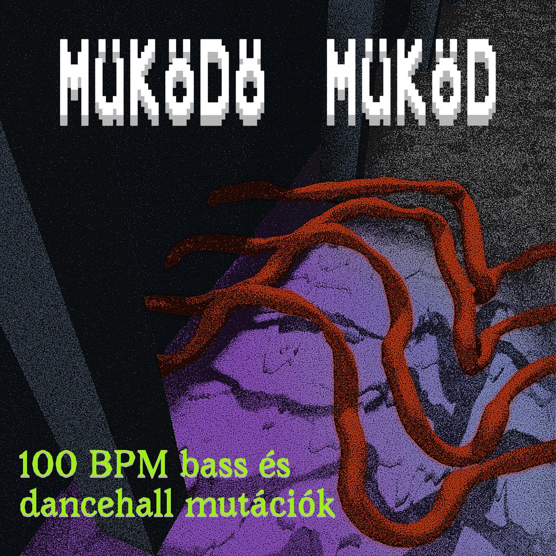100 bpm bass és dancehall mutációk