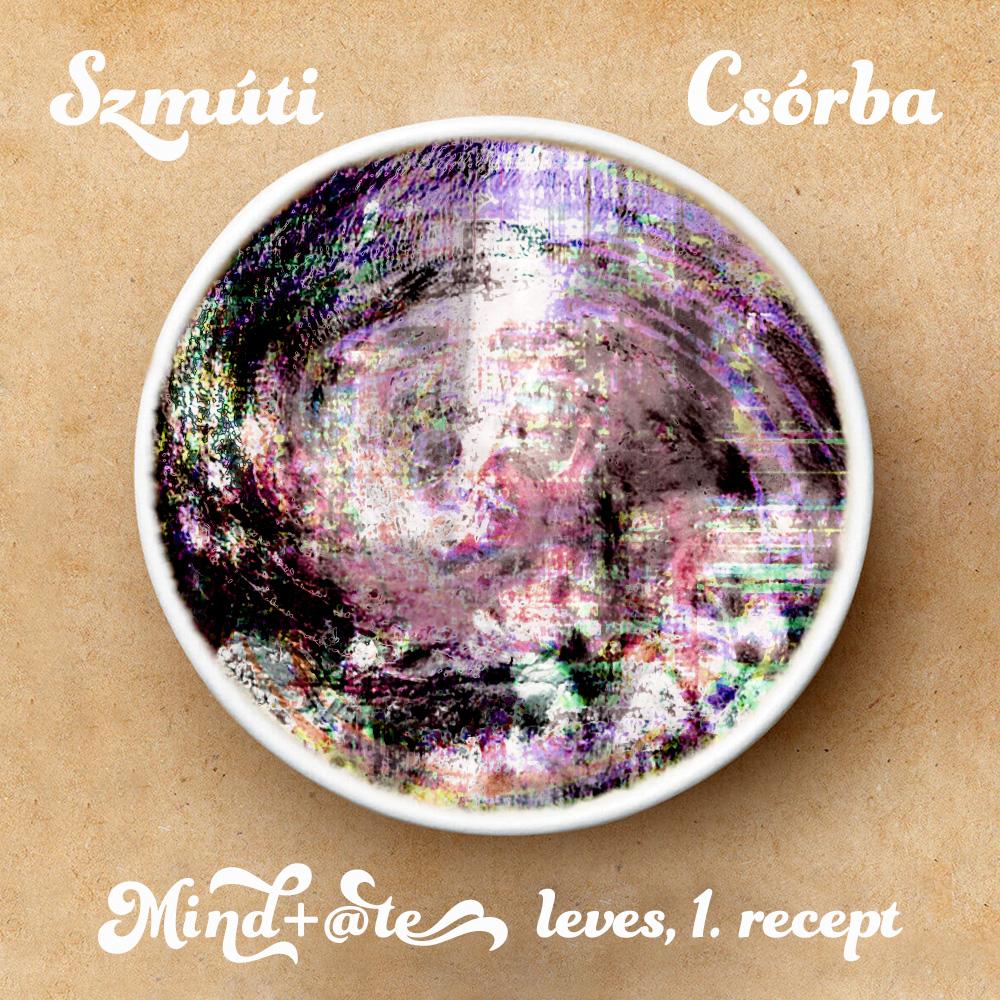 Mind+@te leves, 1. recept