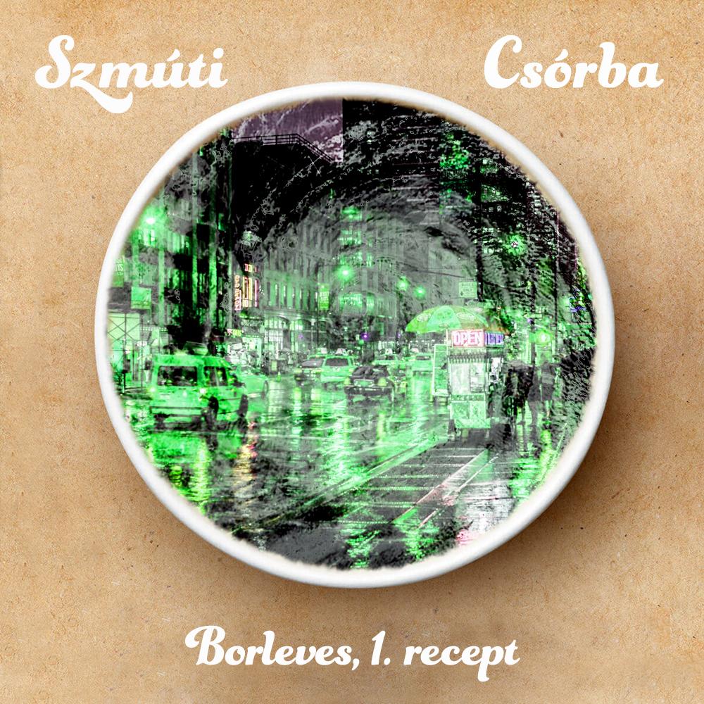 Borleves, 1. recept