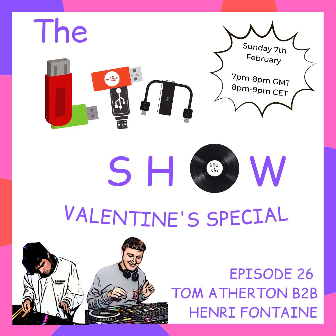 Tom Atherton b2b Henri Fonatine (Valentine's Special)