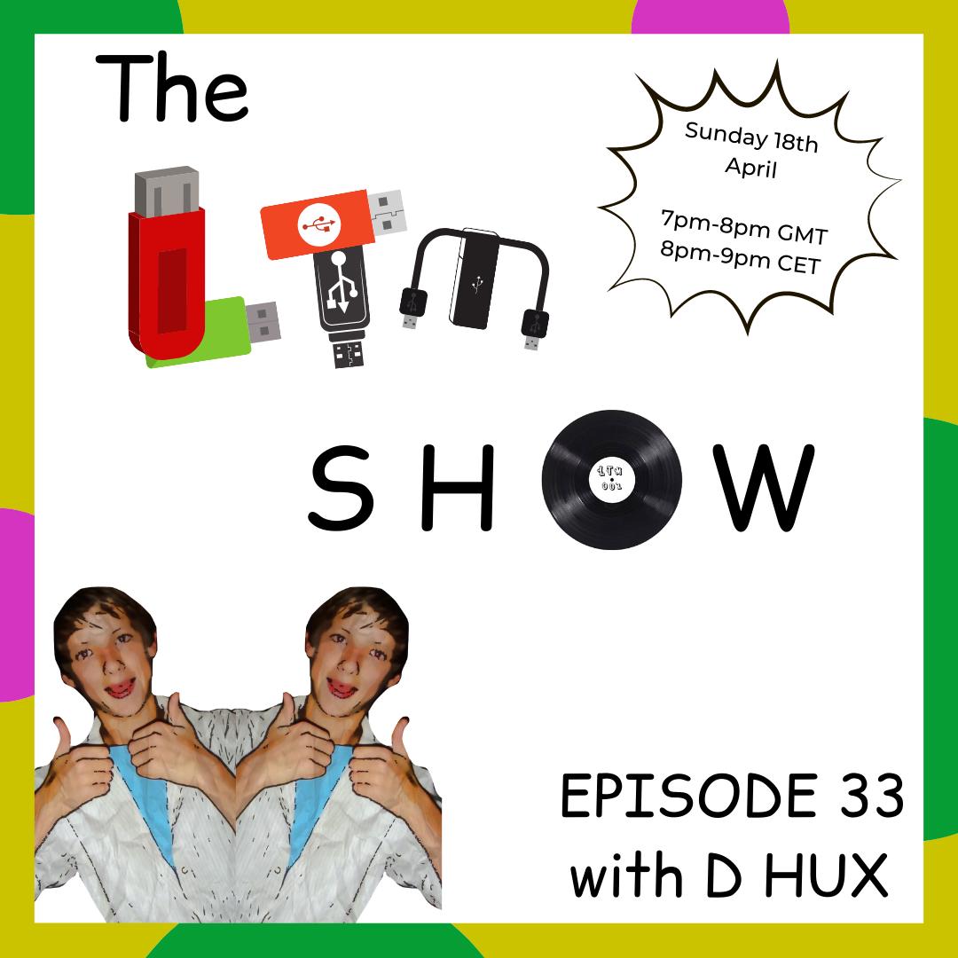 033 - D Hux [Quarantine Vibe Check Mix]